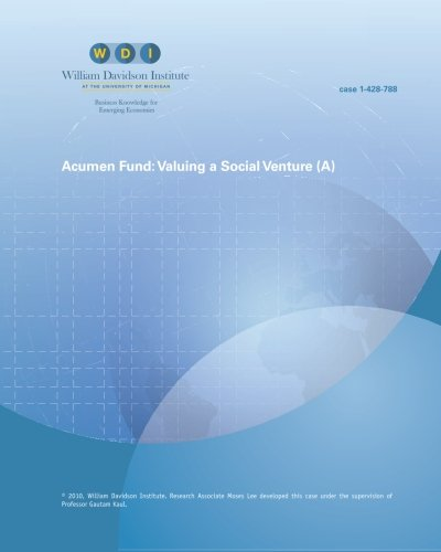 9781616744724: Acumen Fund: Valuing a Social Venture (A)