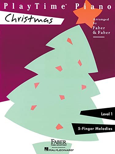 Playtime Piano Christmas - Level One Five Finger Melodies: Nancy & Randall Faber, Randall Faber