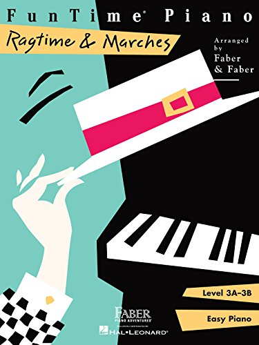 FunTime Piano Ragtime & Marches: Level 3A-3B: Nancy Faber, Randall