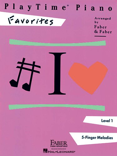 Playtime Piano Favorites: Level 1: Nancy & Randall Faber