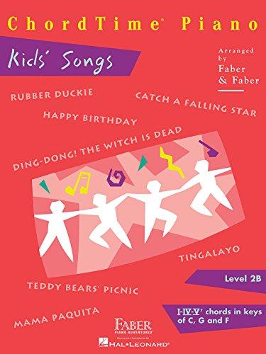 Chordtime Piano Kids' Songs, Level 2B: I-IV-V7: Faber, Nancy