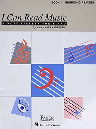 I Can Read Music - Book 1: Beginning Reading: Faber, Nancy/Faber, Randall/Nancy, And Randall Faber