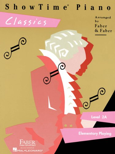 ShowTime Piano Classics: Level 2A (9781616770525) by Faber, Nancy; Faber, Randall