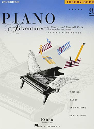 Piano Adventures, Level 2A, Theory Book: Faber, Nancy/Faber, Randall