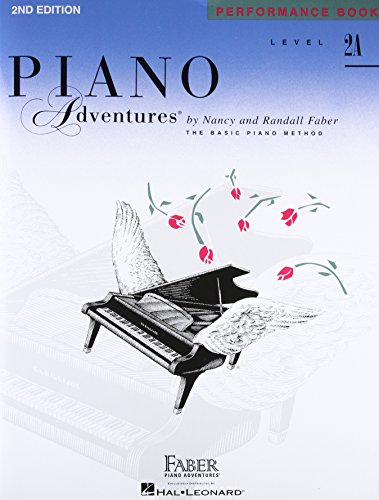 Piano Adventures, Level 2A, Performance Book: Faber, Nancy/Faber, Randall
