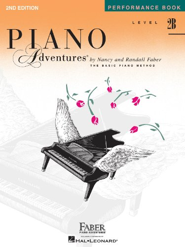 Piano Adventures, Level 2B, Performance Book: Faber, Nancy/Faber, Randall