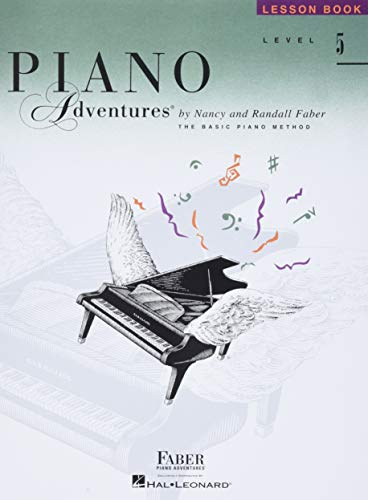 Piano Adventures, Level 5, Lesson Book: Faber, Nancy/Faber, Randall