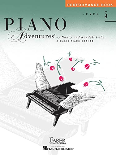 Piano Adventures, Level 5, Performance Book: Faber, Nancy/Faber, Randall