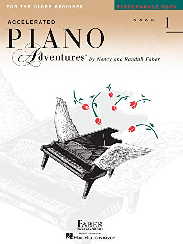 9781616772079: Accelerated Piano Adventures For The Older Beginner, Performance Book 1