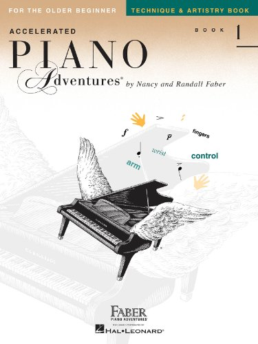 9781616774202: Accelerated Piano Adventures, Book 1, Technique & Artistry Book: For the Older Beginner