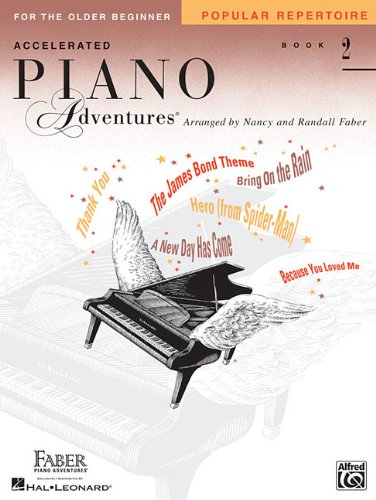 Accelerated Piano Adventures for the Older Beginner: Popular Repertoire Book 2 (Faber Piano ...