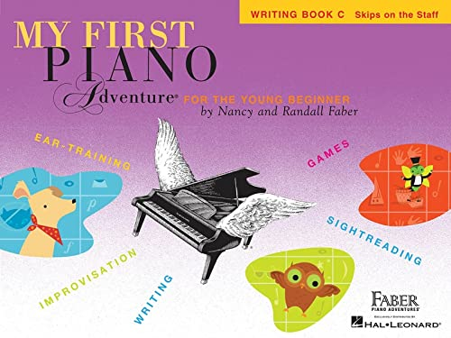 My First Piano Adventure, Writing Book C, Skips on the Staff: For the Young Beginner: Faber, Nancy/...