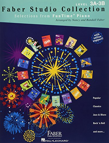 Faber Studio Collection: Selections from Funtime Piano - Level 3A-3B: Nancy & Randall Faber, ...