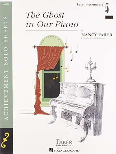 The Ghost in Our Piano: Nancy Faber