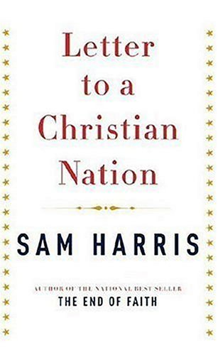 9781616792190: Letter to a Christian Nation