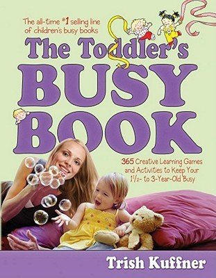 9781616792473: The Toddler's Busy Book