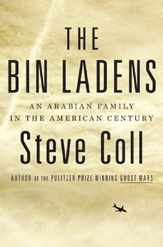 9781616792527: The Bin Ladens: An Arabian Family in the American Century