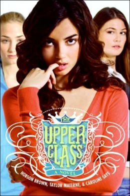 9781616795078: Upper Class [Taschenbuch] by Hobson Brown