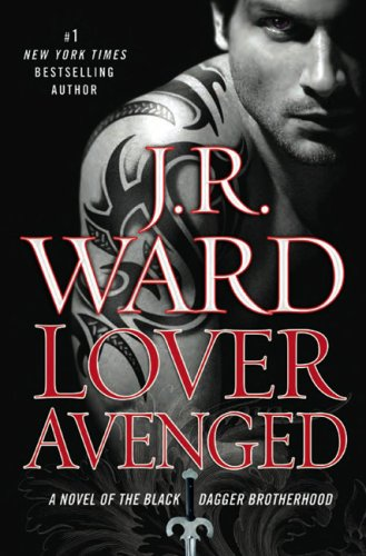 9781616798802: Lover Avenged (Black Dagger Brotherhood, Book 7) [Hardcover] by
