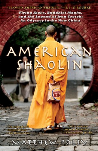 9781616798956: American Shaolin: Flying Kicks, Buddhist Monks, and the Legend of Iron Crotch: An Odyssey in theNew China