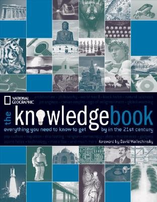 9781616798970: The Knowledge Book: Everything You Need to Know to Get by in the 21st Century [KNOWLEDGE BK]
