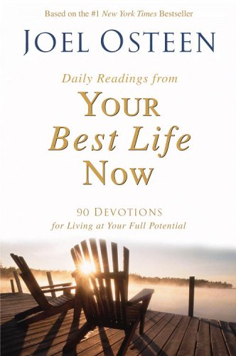 9781616800048: Daily Readings from Your Best Life Now: 90 Devotions for Living at Your Full Potential