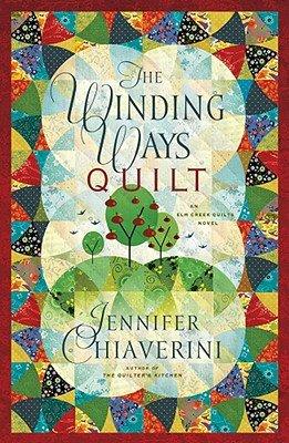 9781616801779: The Winding Ways Quilt - An Elm Creek Quilts Novel