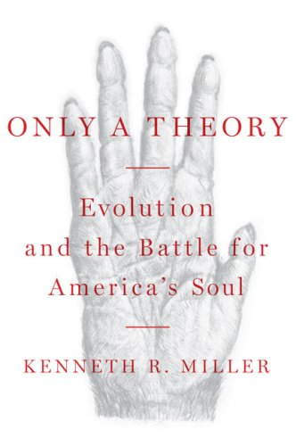 9781616802875: Only a Theory: Evolution and the Battle for America's Soul