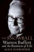 9781616804091: The Snowball: Warren Buffett and the Business of Life