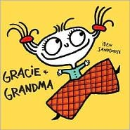 9781616809652: Gracie and Grandma