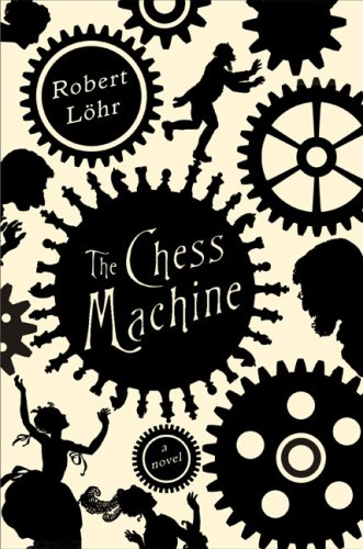 9781616824471: The Chess Machine: A Novel