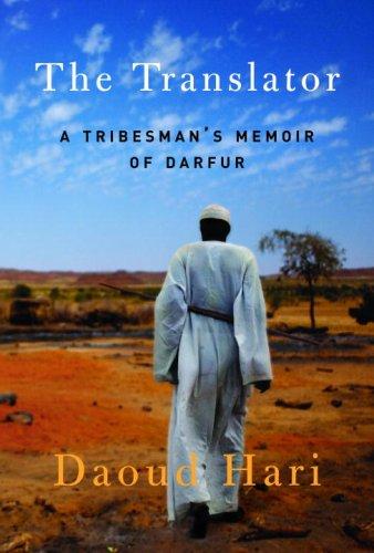 9781616826574: The Translator: A Tribesman's Memoir of Darfur