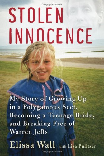 9781616839499: Stolen Innocence: My Story of Growing Up in a Polygamous Sect, Becoming a Teenage Bride, and Breaking Free of Warren Jeffs