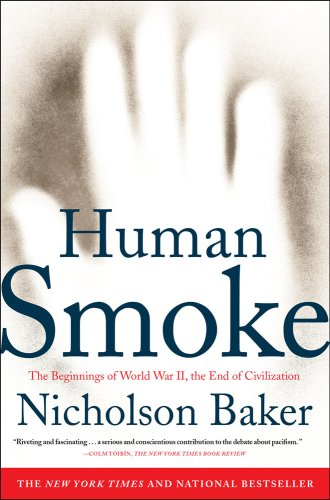 9781616850920: Human Smoke: The Beginnings of World War II, the End of Civilization