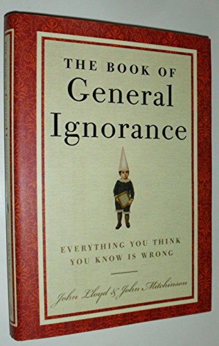 9781616877125: The Book of General Ignorance