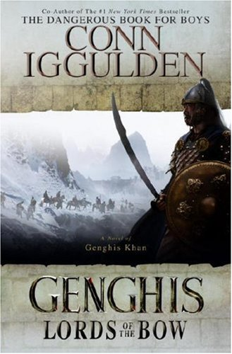 9781616880873: Genghis: Lords of the Bow