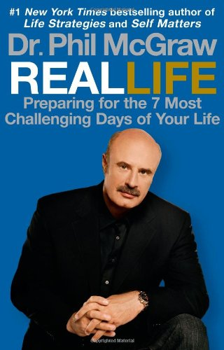 9781616881955: Real Life: Preparing for the 7 Most Challenging Days of Your Life