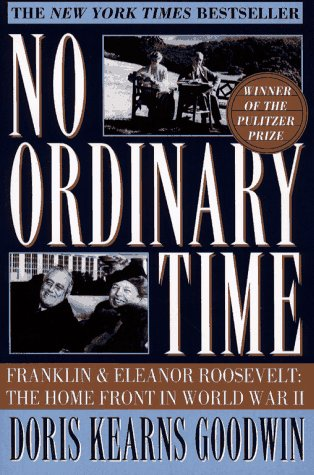 9781616881979: No Ordinary Time: Franklin and Eleanor Roosevelt:  The Home Front in World War II
