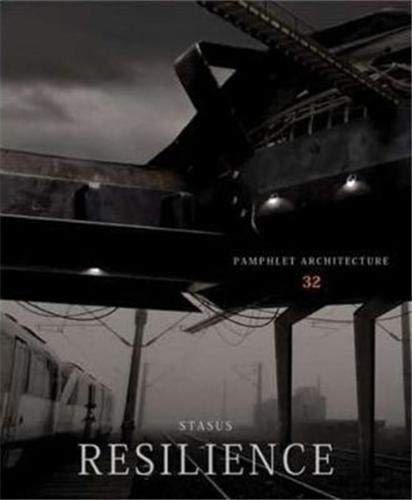 9781616890315: Pamphlet Architecture 32 Resilience /Anglais