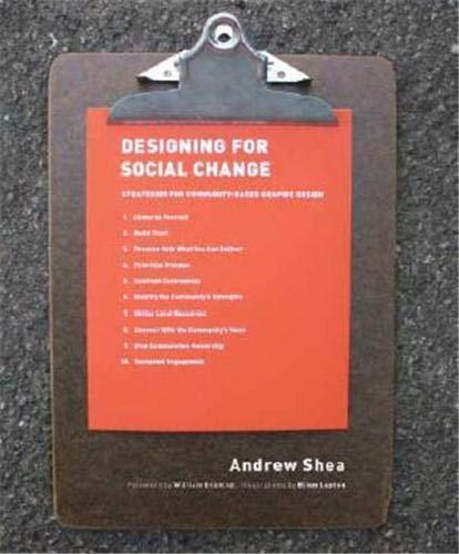 9781616890476: Designing For Social Change: Strategies for Community-Based Graphic Design (Design Briefs)