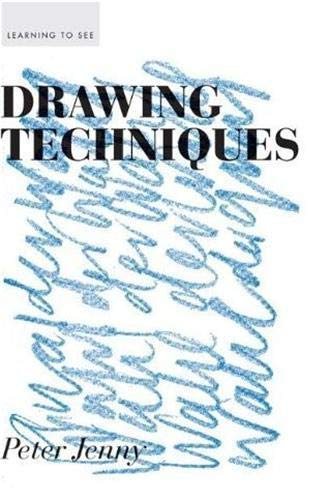 9781616890544: Drawing Techniques (Learning to See)