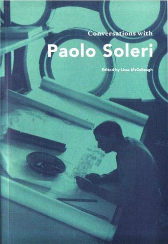 9781616890551: Conversations with Paolo Soleri (Conversations with Students)