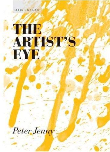 9781616890568: The Artist's Eye (Learning to See)