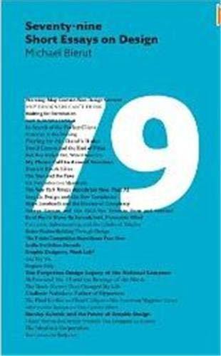 seventy-nine short essays on design by michael bierut