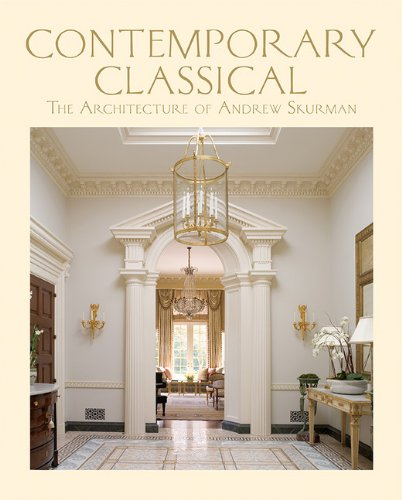 9781616890889: Contemporary Classical: The Architecture of Andrew Skurman