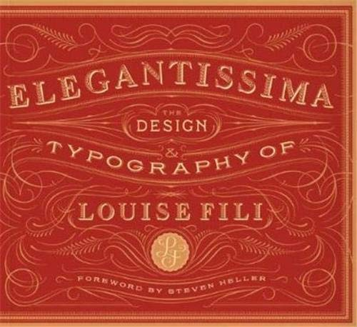 9781616890971: Elegantissima: The Design and Typography of Louise Fili