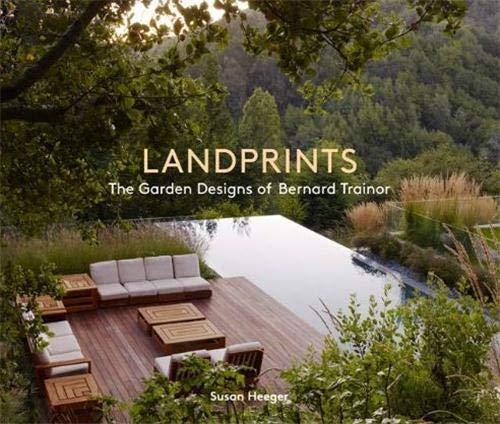 Landprints: The Landscape Designs of Bernard Trainor: Susan Heeger; Bernard