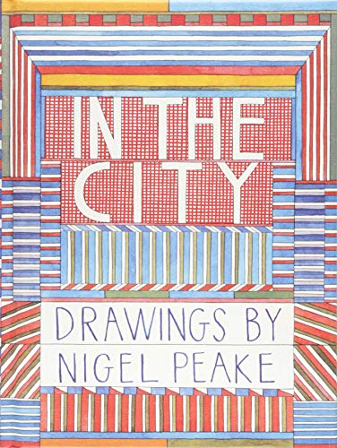 9781616891541: In the City: Drawings by Nigel Peake