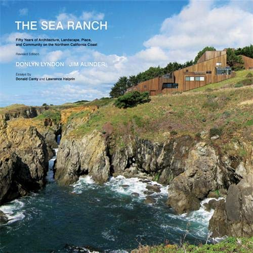 9781616891770: The Sea Ranch: Fifty Years of Architecture, Landscape, and Placemaking on the Northern California Coast
