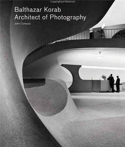 9781616891961: Balthazar Korab: Architect of Photography